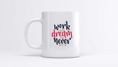 ماگ با طرح انگیزشی Work Hard Dream Big